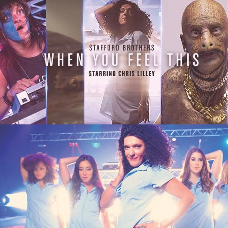 Makeup artist Stafford Bros Chris Lilley When You Feel This